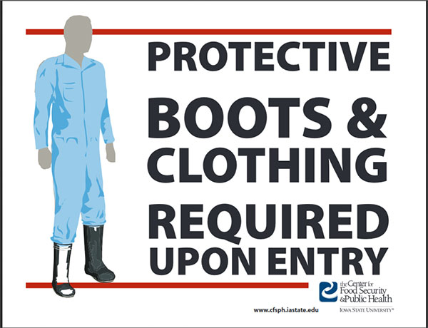 Biosecurity sign states protective boots & clothing required.